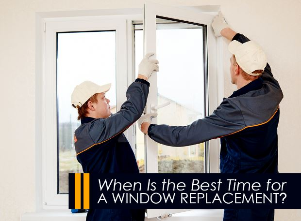 When Is the Best Time for a Window Replacement?