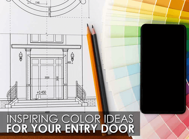 Inspiring Color Ideas for Your Entry Door