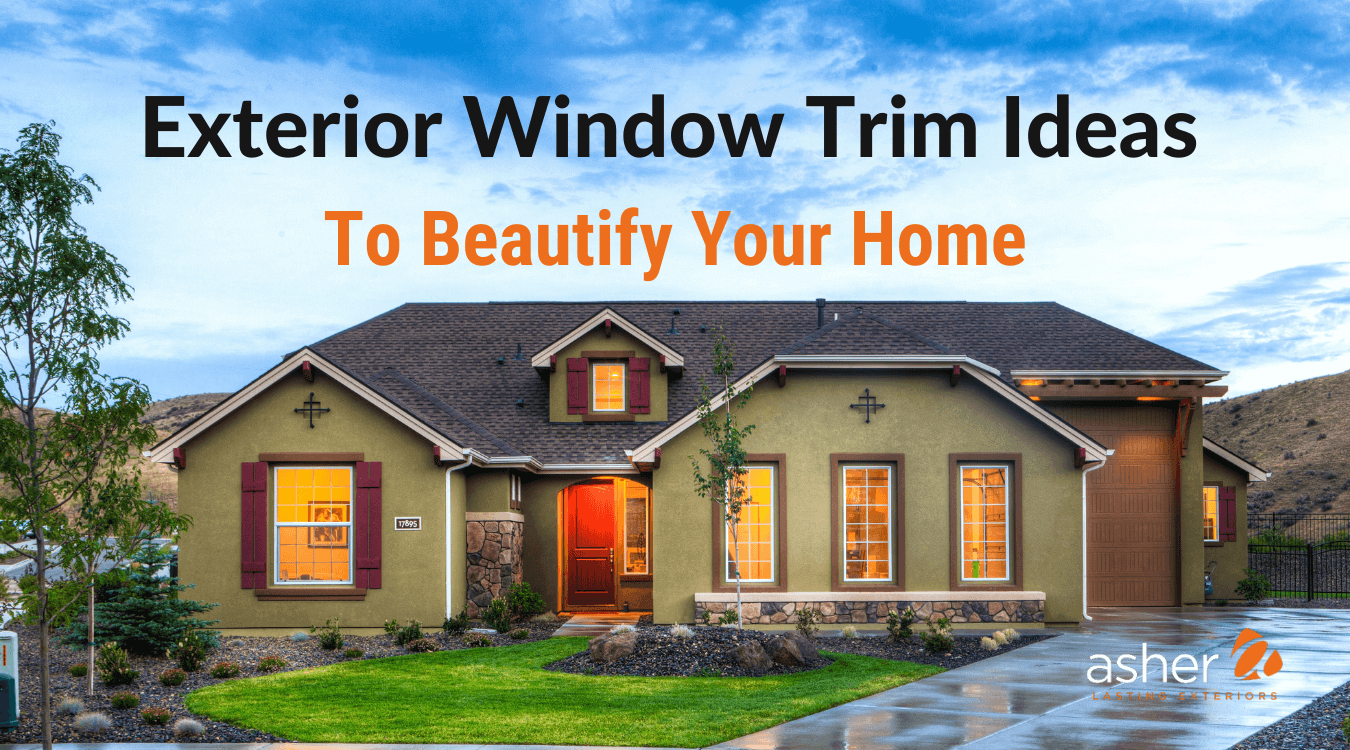 Blog cover image of a beautiful home with nice exterior window trim