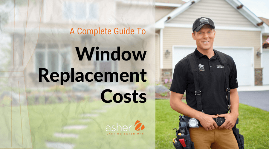 Cover Image Showing a Man next to the Title 'Window Replacement Costs'